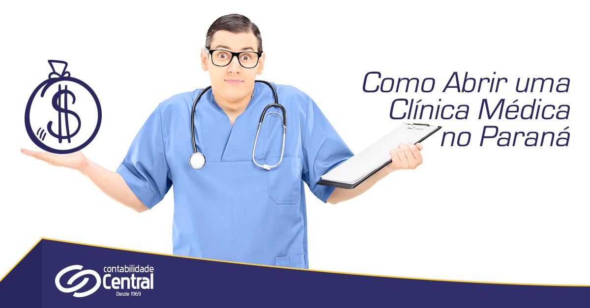 Como abrir uma Clínica Médica no Paraná